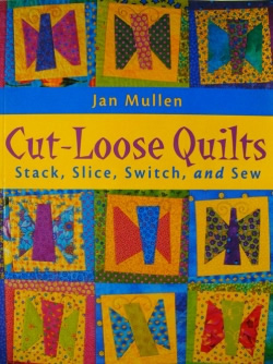 Cut Loose Quilts - Jan Mullen